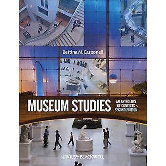 Museologia - un'antologia di contesti (2nd Revised edition) di scommessa