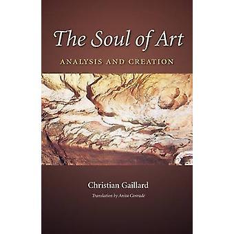 De ziel van Art - analyse en creatie van Christian Gaillard - 978162