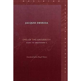 Eyes of the University - Right to Philosophy by Jacques Derrida - Jan