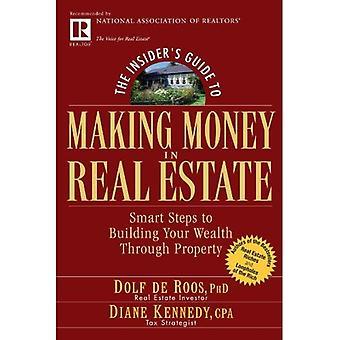 La disonestà guida per fare soldi nel settore immobiliare: intelligente passi per costruire la vostra ricchezza tramite proprietà (serie di Guide di Insider)
