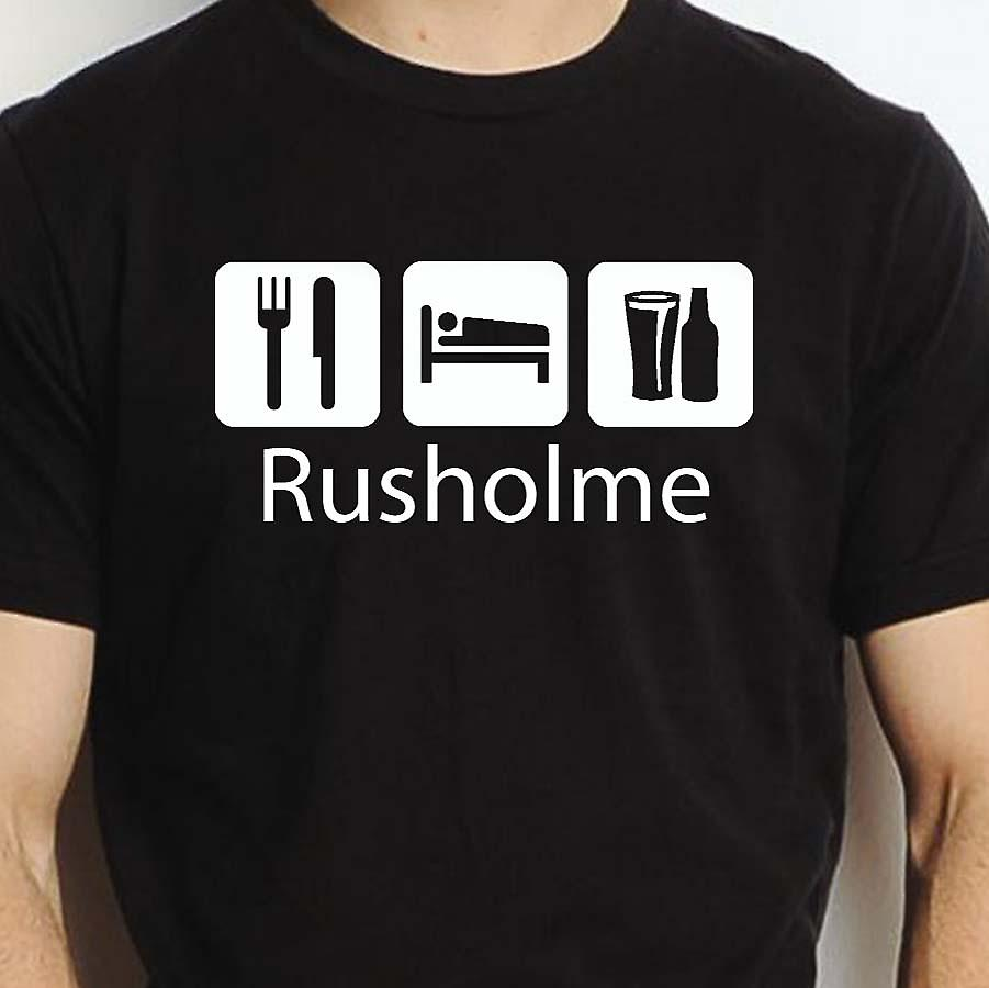 Eat Sleep Drink Rusholme Black Hand Printed T shirt Rusholme Town