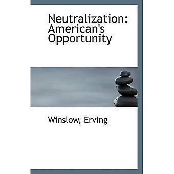 Neutralización: Oportunidad American