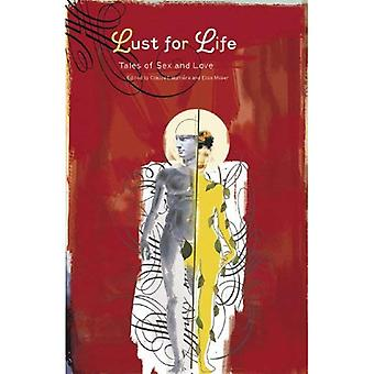 Lust for Life: Tales of Sex and Love