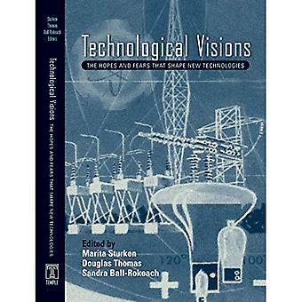 Teknologian visioista: Toiveita ja pelkoja, jotka muokkaavat uutta teknologiaa