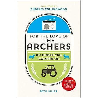 Pour l'amour des Archers: un compagnon officieux