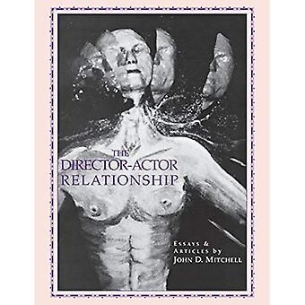 The Director Actor Relationship