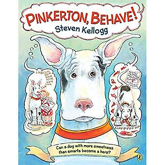 Pinkerton, Behave!: Revised and Reillustrated Edition