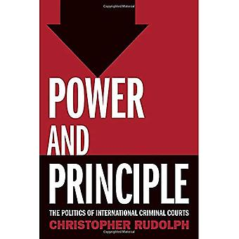 Makt och principen: politik av internationella brottmålsdomstolar