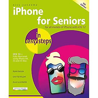 iPhone for Seniors in easy� steps: Covers iOS 12 (In Easy Steps)
