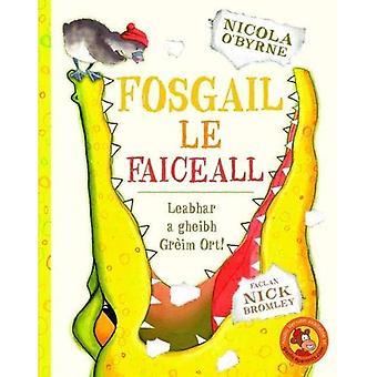 Fosgail le Faiceall
