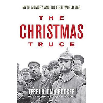 La mémoire de trêve - mythe - Noël - et la première guerre mondiale par Terri