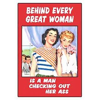 Behind every great woman... funny fridge magnet