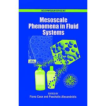 Mesoscale Phenomena in Fluid Systems by Case & Fiona