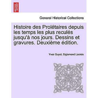 イストワール・デ・ Proltaires depuis レ・タンのレ・プラス reculs jusqu nos jours。後者 et gravures.Deuxime グインバイギヨー & イヴ