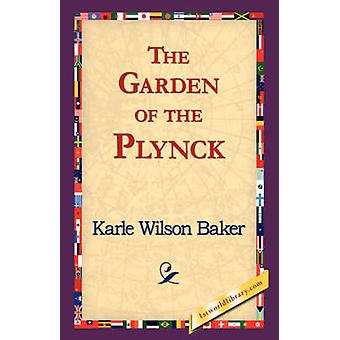 The Garden of the Plynck by Baker & Karle Wilson