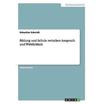 Bildung Und Schule Zwischen diesem Und mitklingt von & Sebastian Schmidt