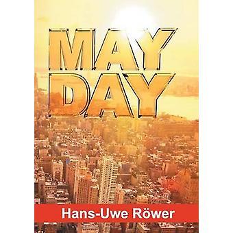 MAYDAY par Rwer & HansUwe