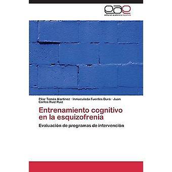 Entrenamiento cognitivo en la esquizofrenia door Toms Martnez Pilar