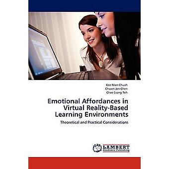 Emotional Affordances in Virtual RealityBased Learning Environments by Chuah & Kee Man