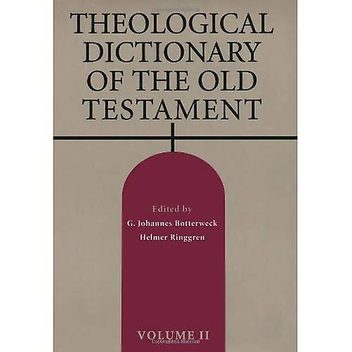 Theological Dictionary of the Old TestaHommest, Vol. 2