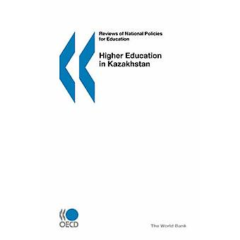 Reviews of National Policies for Education Higher Education in Kazakhstan by OECD Publishing