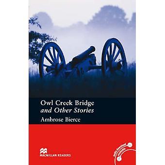 Owl Creek Bridge and Other Stories - Pre-intermediate Level - 97802300