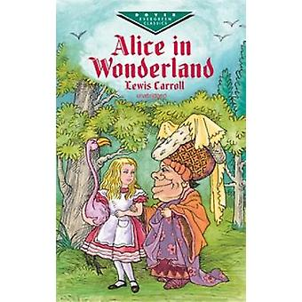 Alice in Wonderland by Carroll - 9780486416588 Book