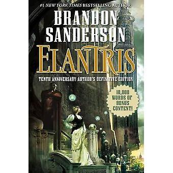 Elantris by Brandon Sanderson - 9780765381026 Book