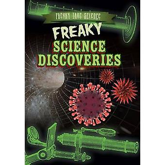 Freaky Science Discoveries by Sarah Machajewski - 9781482429541 Book