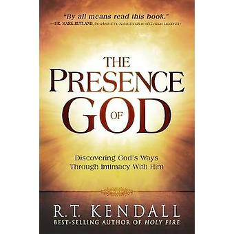 The Presence of God - Discovering God's Ways Through Intimacy with Him