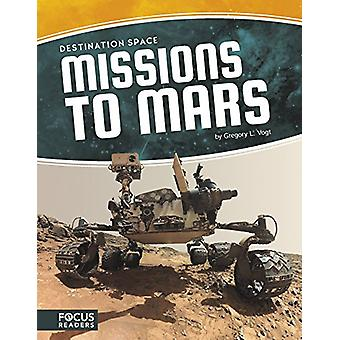 Missions to Mars by Gregory L Vogt - 9781635174960 Book