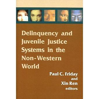 Delinquency and Juvenile Justice Systems in the Non-Western World by