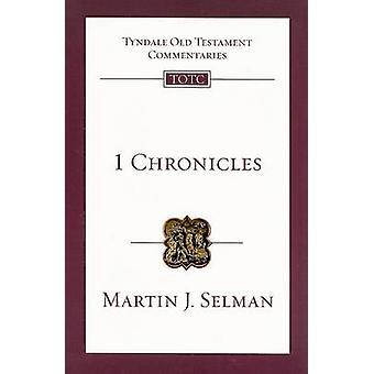 1 Chronicles by Martin J Selman - 9780830842100 Book