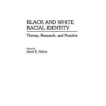 Svart och vitt ras identitet: teori, forskning och praktik (bidrag i Afro-American & afrikanska studier)