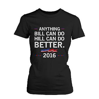 Women's Hill Can Do Better Women's Hillary Clinton for President 2016 T-shirt Black Tee Funny Shirt