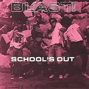 Blast - importerer Schoolss Out [Vinyl] USA