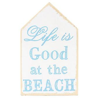 Something Different Life Is Good Beach Wall Sign