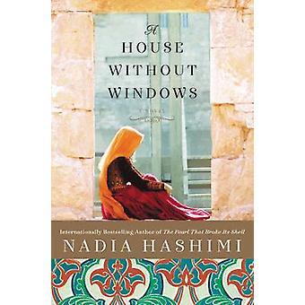 Dom bez okien - powieść przez Nadia Hashimi - 9780062449658 książki