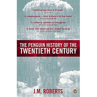 The Penguin History of the Twentieth Century - The History of the Worl