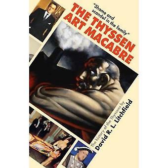 L'Art de Thyssen Macabre par David Litchfield - livre 9780704371194