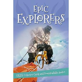 It's All About... Epic Explorers by Kingfisher - 9780753439333 Book