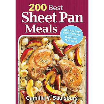 200 Best Sheet Pan Meals - Quick and Easy Oven Recipes - One Pan - No