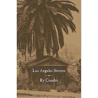Los Angeles Stories by Ry Cooder - 9780872865198 Book