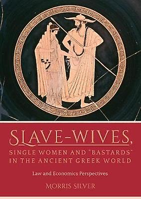 Slave-Wives& 44; Single femmes And & 39;Bast by Morris argent - 978178