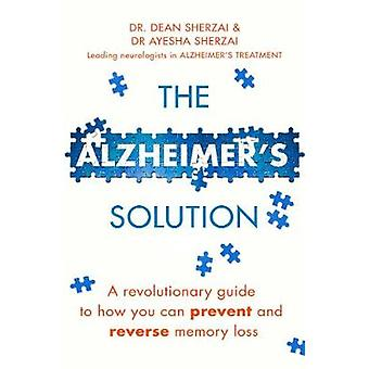 Solução do Alzheimer - um guia revolucionário para como você pode preven