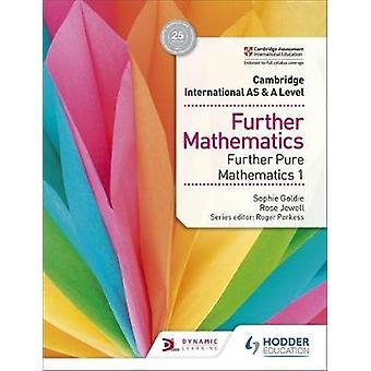 Cambridge International AS & A Level Further Mathematics Further Pure