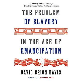 Le problème de l'esclavage à l'ère de l'émancipation