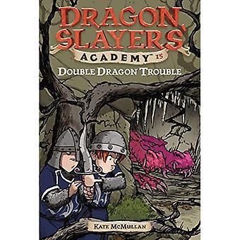 Double Dragon Trouble (Dragon Slayers' Academy)