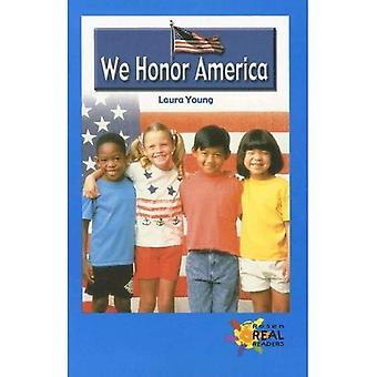 We Honor America (Rosen Real Readers: Upper Emergent)