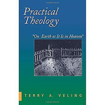Praktisk teologi: På jorden som i himlen